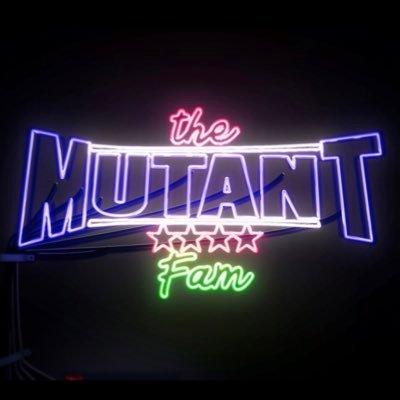 The Mutant Fam